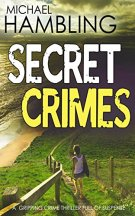 SECRET CRIMES a gripping crime thriller full of suspense by [HAMBLING, MICHAEL]