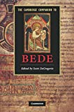 The Cambridge Companion to Bede (Cambridge Companions to Literature)