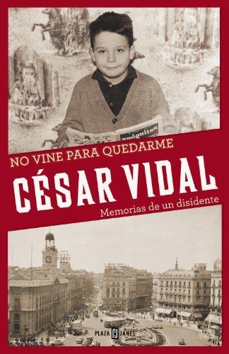 No vine para quedarme de César Vidal