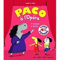 Paco à l'Opéra: 11 musiques à écouter