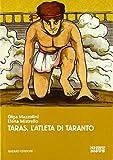 Taras, l'atleta di Taranto