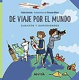 De viaje por el mundo: Cuentos y curiosidades (Ocio Y Conocimientos)