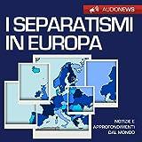 I separatismi in Europa