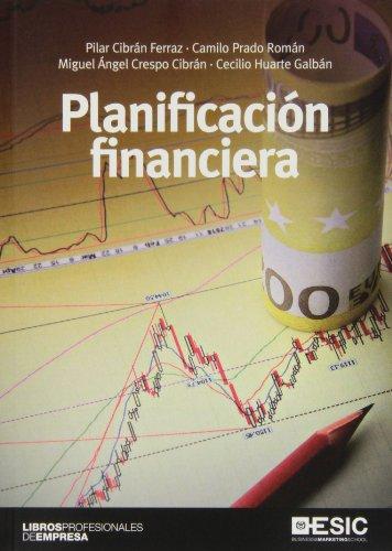Planificación financiera (ESIC) (Libros profesionales)