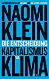 Die Entscheidung: Kapitalismus vs. Klima