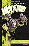 Lo stupefacente Wolf-Man: 2