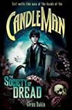 Candle Man 2: The Society of Dread by Glenn Dakin (June 29,2011)