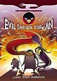 Evil Emperor Penguin (The Phoenix Presents)