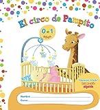 El circo de Pampito 0-1 años. Proyecto de Educación Infantil. Algaida. 1º Ciclo - 9788498778731