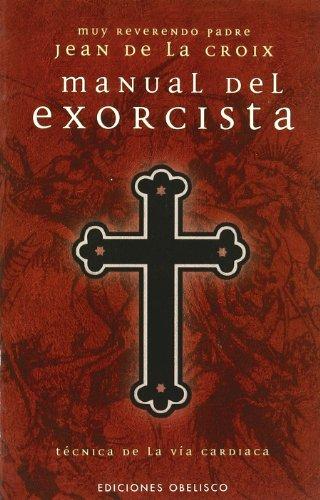 Manual del exorcista (MAGIA Y OCULTISMO) 3