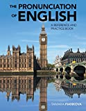 The Pronunciation of English: A Reference and Practice Book (English Edition)