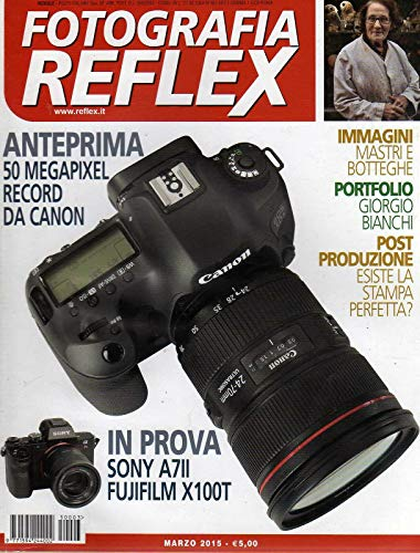 Fotografia Reflex 3 marzo 2015 Sony A7II -Fujifilm X 100T