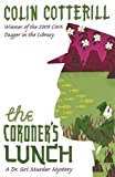 The Coroner's Lunch: A Dr Siri Murder Mystery: A Dr Siri Mystery (Dr Siri Paiboun Mystery 1)