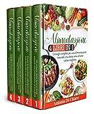 Alimentazione: 4 LIBRI IN 1 - Consigli completi per una alimentazione naturale, una dieta sana ed una salute migliore