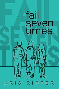 Fail Seven Times by [Ripper, Kris]