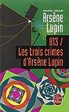813, les trois crimes d'Arsène Lupin