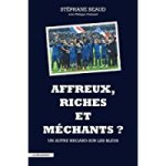 Affreux, riches et mechants ?