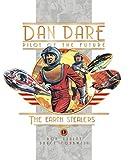 Dan Dare: Earth Stealers (Dan Dare Pilot of the Future)
