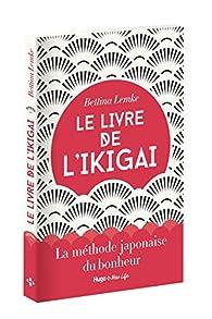Le livre de l'Ikigai par Lemke