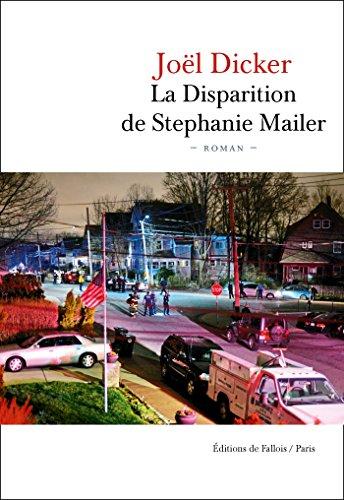 La Disparition de Stephanie Mailer (French Edition)