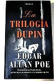 La Trilogia Dupin/the Dupin Trilogy