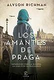 Los amantes de Praga (Espasa Narrativa)