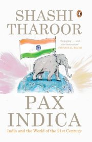 Pax Indica: India and the World of the Twenty-first Century by [Tharoor, Shashi]