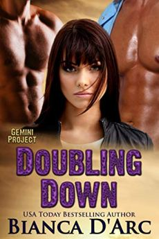 Doubling Down (Gemini Project Book 2) by [D'Arc, Bianca]