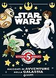 Star Wars. Racconti di avventure nella galassia (Storie da 5 minuti Vol. 7)