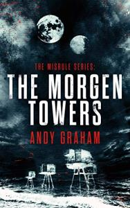 The Morgen Towers by Andy Graham