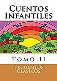 Cuentos Infantiles II (cuentos para chicos, cuentos para niños, cuento infantil): Tomo II