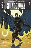 La fine dei tempi. Shadowman: 5