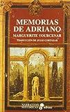 Memorias de Adriano (Narrativas Históricas)