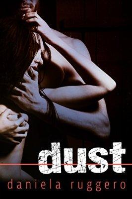 Risultati immagini per dust daniela ruggero