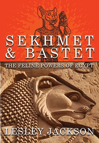 Sekhmet & Bastet: The Feline Powers of Egypt