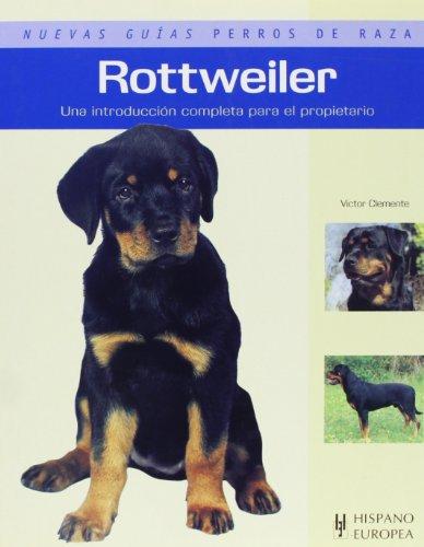 Rottweiler (Nuevas guías perros de raza)