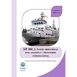 MF1006_2 Inglés profesional para logística y transporte internacional