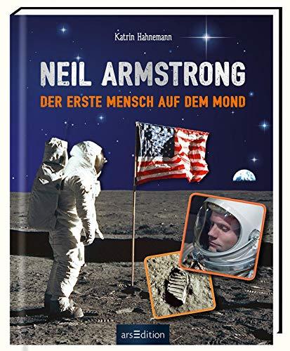 Neil Armstrong: Der erste Mensch auf dem Mond