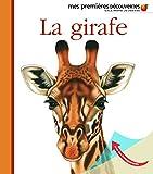 La girafe (Mes premières découvertes)