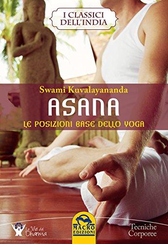 Asana. Le posizioni base dello yoga