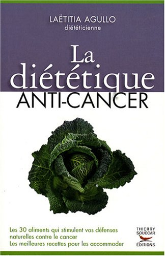 La diététique anti-cancer 22