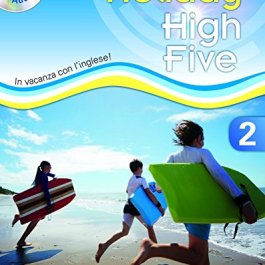 High five on holiday. Student book. Per la Scuola media. Con CD. Con espansione online: 2