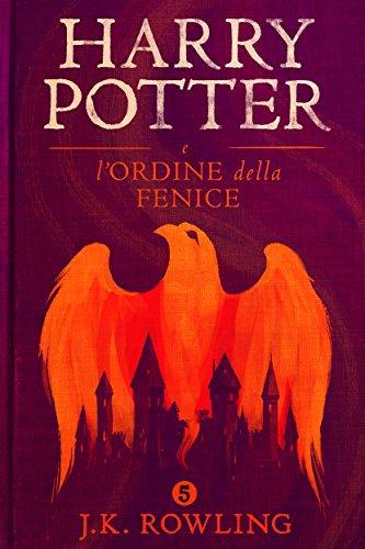 Harry Potter e l'Ordine della Fenice (La serie Harry Potter Vol. 5)