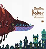 Baker. Il viaggio del fornaio