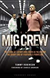 MIG Crew: The Story of Luton's MIG Crew As Told From the Sharp End of Football's Frontline