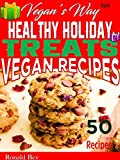 VEGAN'S WAY - HEALTHY HOLIDAY VEGAN TREATS