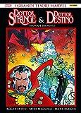 Dottor Strange & dottor Destino. Trionfo e tormento. Ediz. deluxe