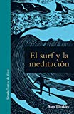 El surf y la meditación (Tiempo de Mirar)