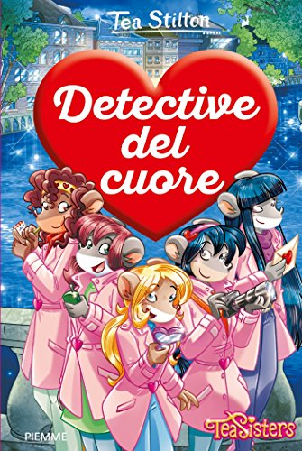 Detective del cuore. Ediz. a colori