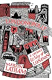 Londonopolis: A Curious and Quirky History of London (English Edition)